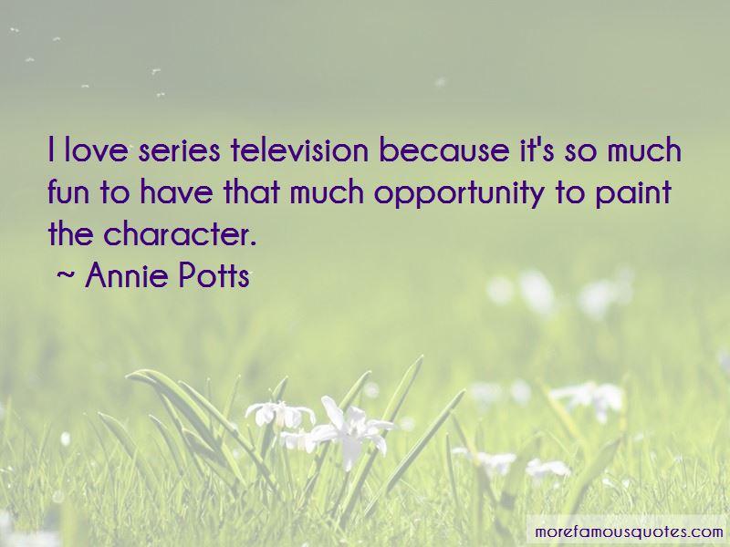 Annie Potts Quotes