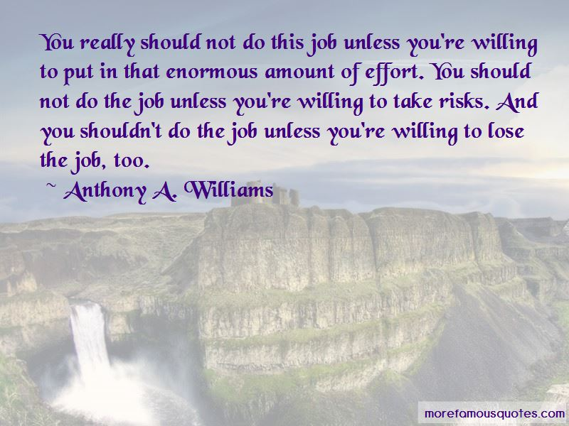 Anthony A. Williams Quotes Pictures 2