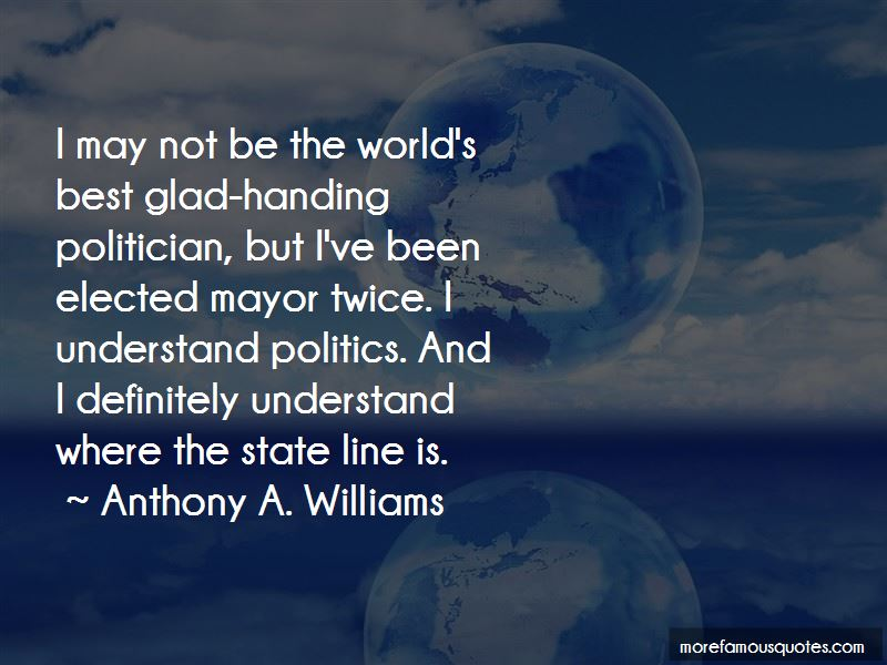 Anthony A. Williams Quotes Pictures 3