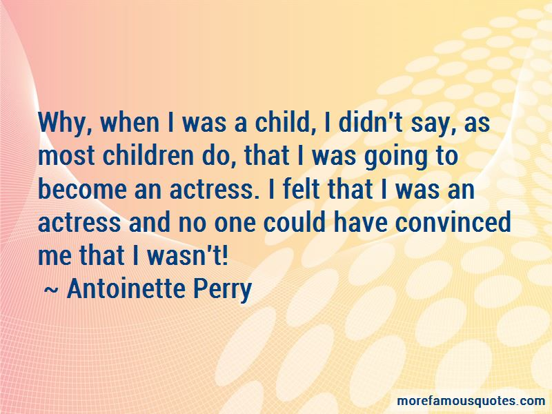 Antoinette Perry Quotes Pictures 2