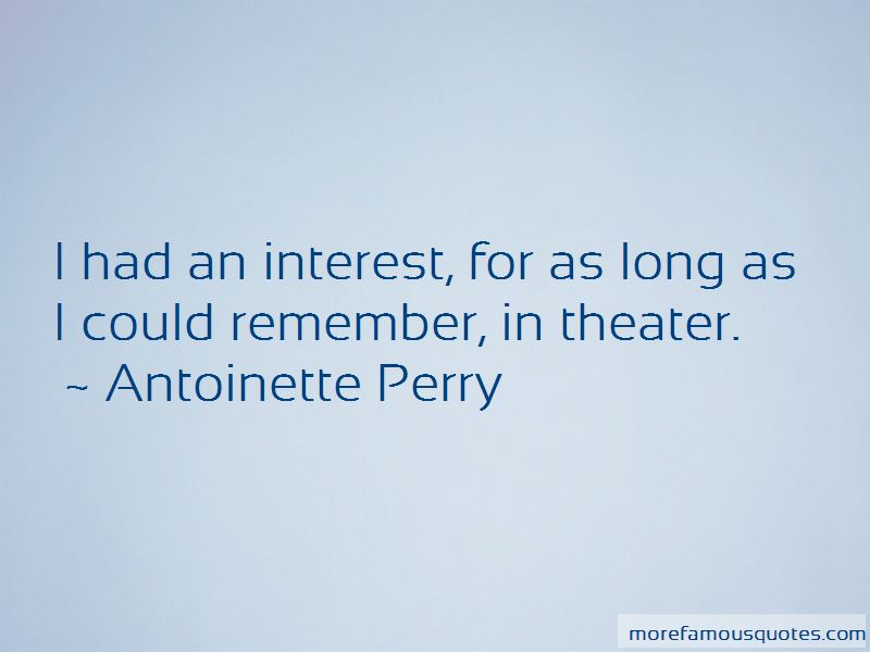 Antoinette Perry Quotes Pictures 3