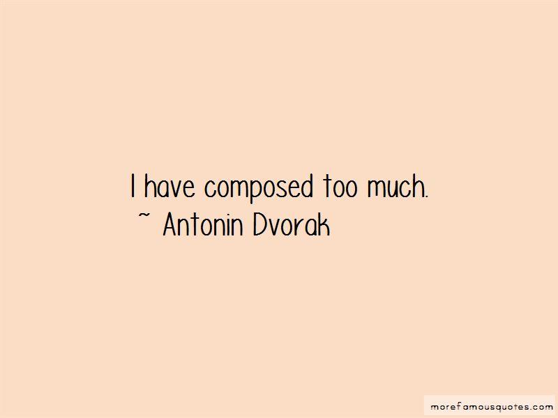Antonin Dvorak Quotes