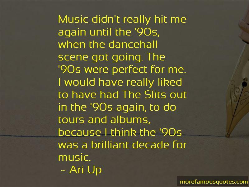 Ari Up Quotes Pictures 4
