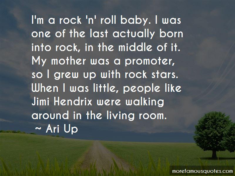 Ari Up Quotes
