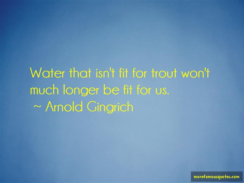 Arnold Gingrich Quotes Pictures 4