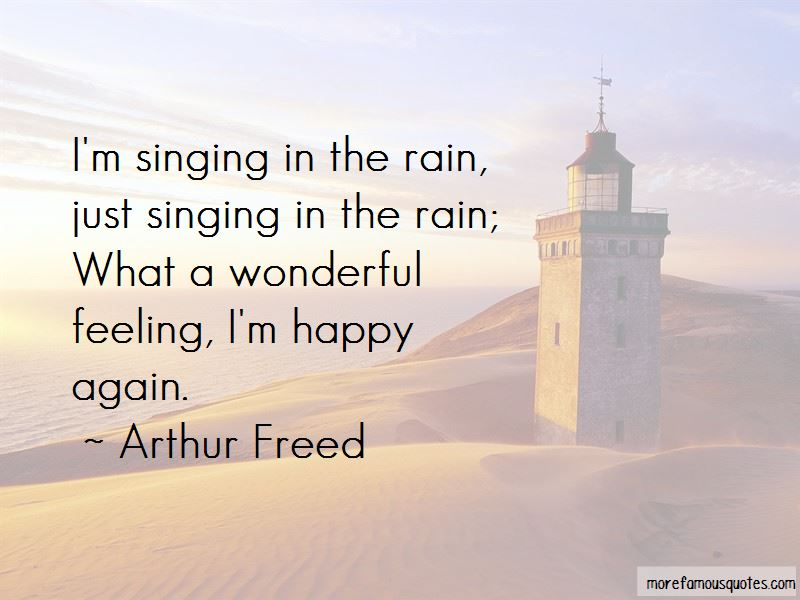Arthur Freed Quotes Pictures 2
