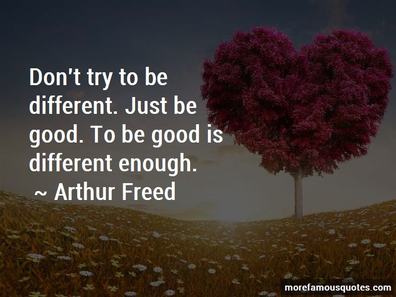 Arthur Freed Quotes