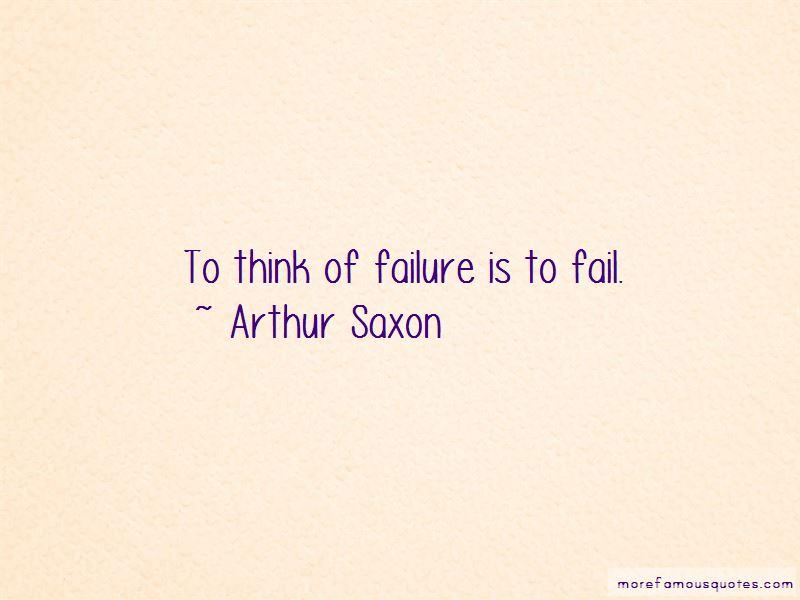 Arthur Saxon Quotes