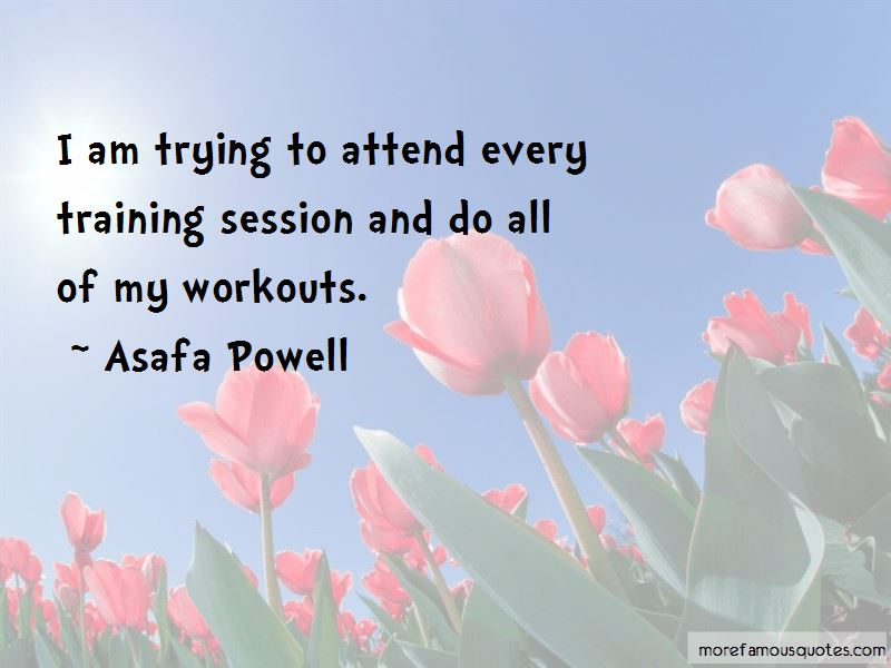 Asafa Powell Quotes