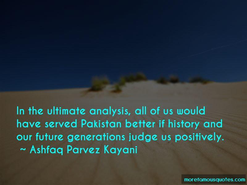 Ashfaq Parvez Kayani Quotes Pictures 2