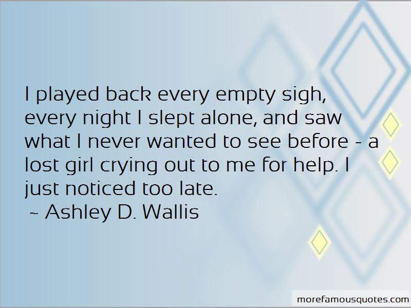 Ashley D. Wallis Quotes