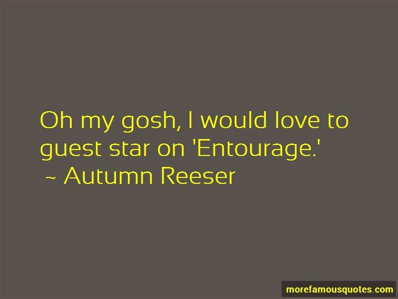 Autumn Reeser Quotes Pictures 2
