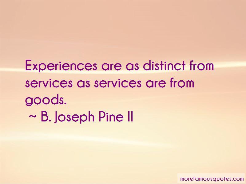 B. Joseph Pine II Quotes