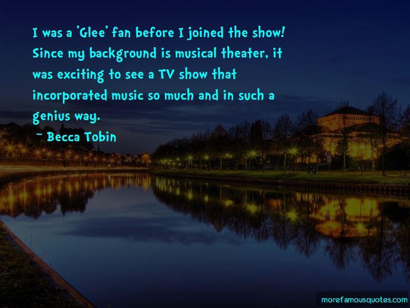 Becca Tobin Quotes