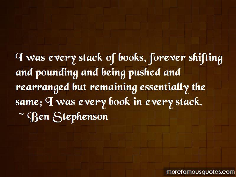Ben Stephenson Quotes