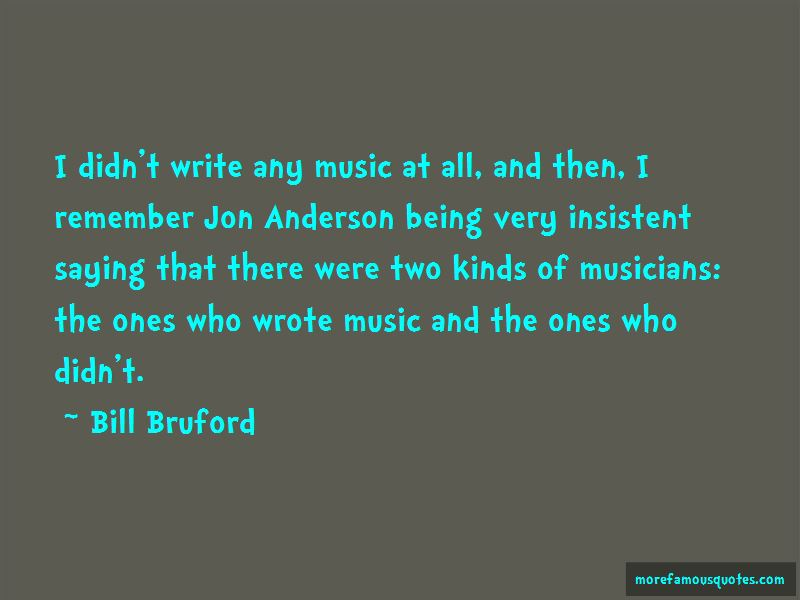 Bill Bruford Quotes Pictures 2