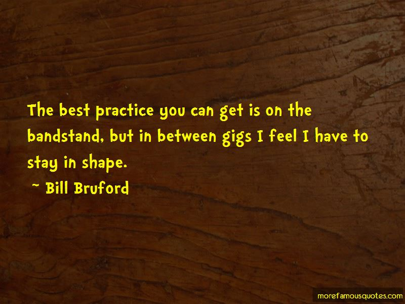 Bill Bruford Quotes Pictures 4