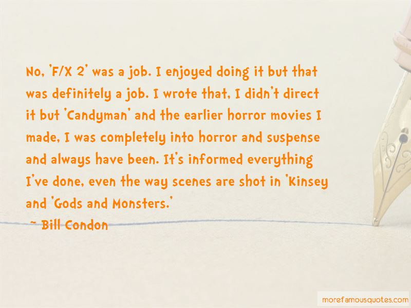 Bill Condon Quotes Pictures 2