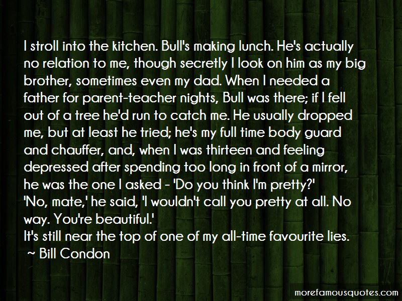 Bill Condon Quotes Pictures 3