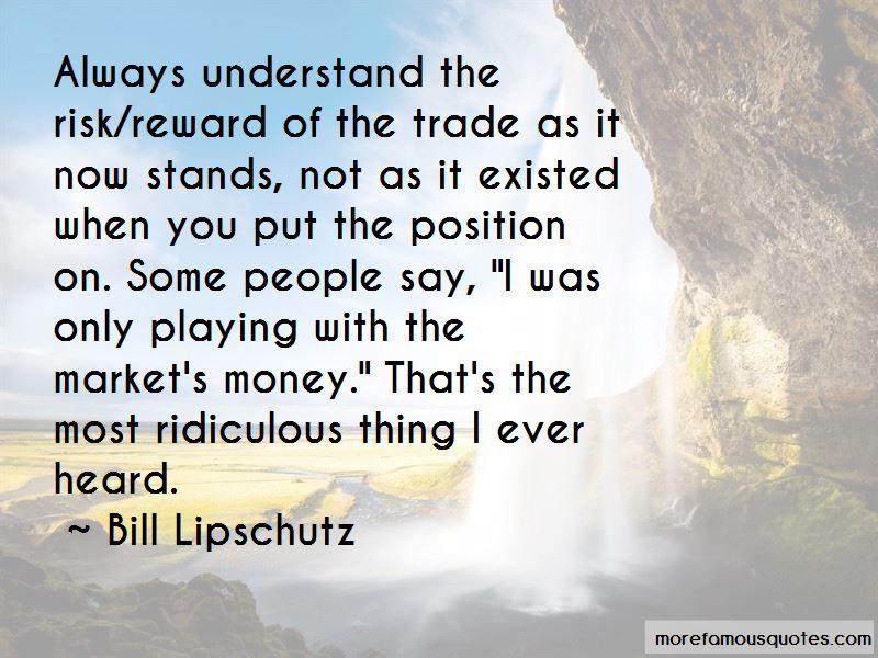 Bill Lipschutz Quotes Pictures 4