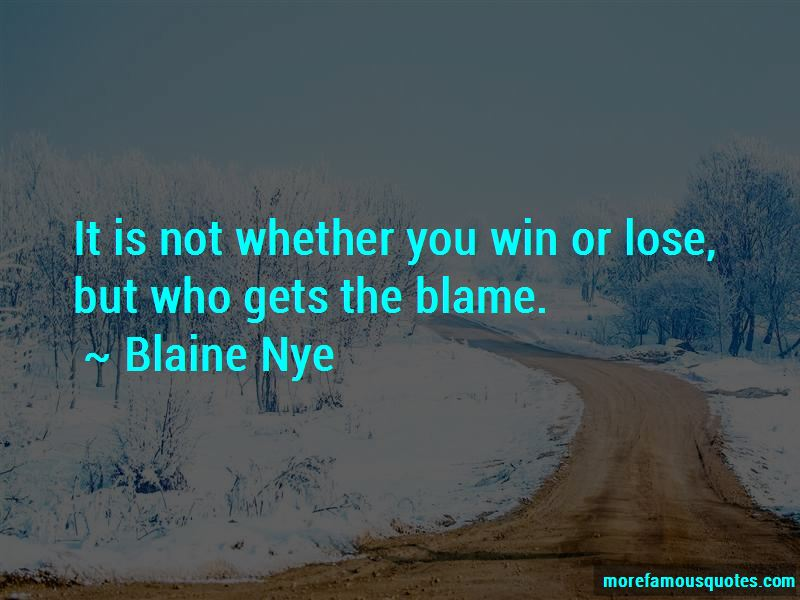 Blaine Nye Quotes Pictures 3