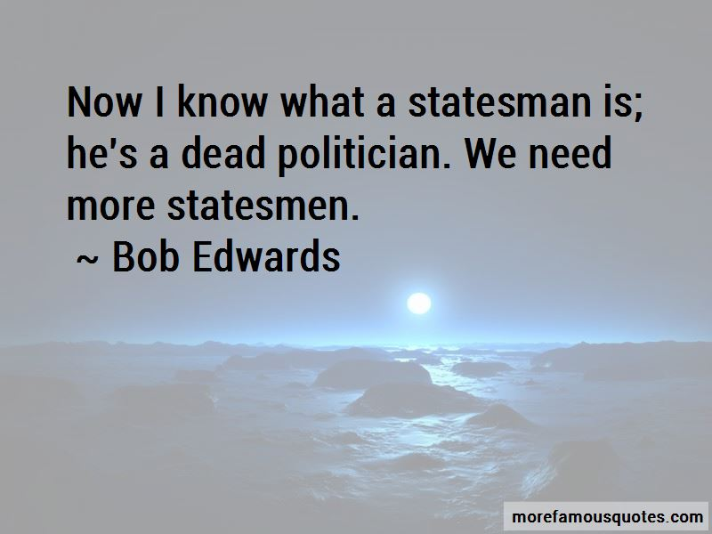 Bob Edwards Quotes Pictures 2