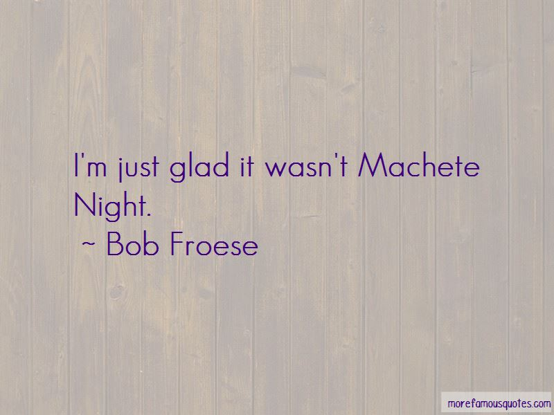 Bob Froese Quotes