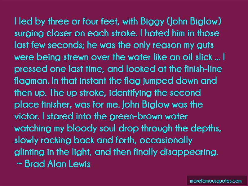 Brad Alan Lewis Quotes