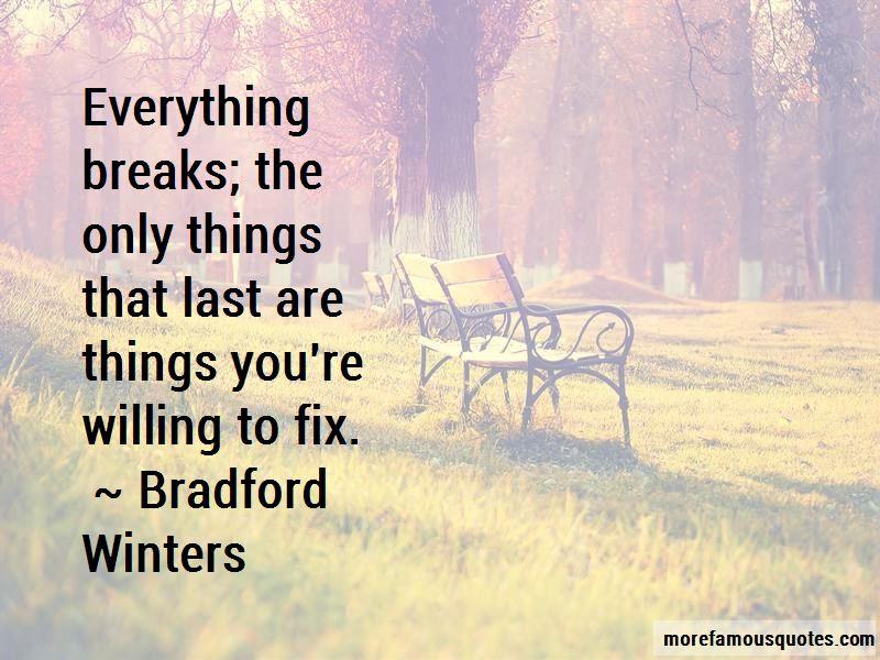 Bradford Winters Quotes Pictures 2