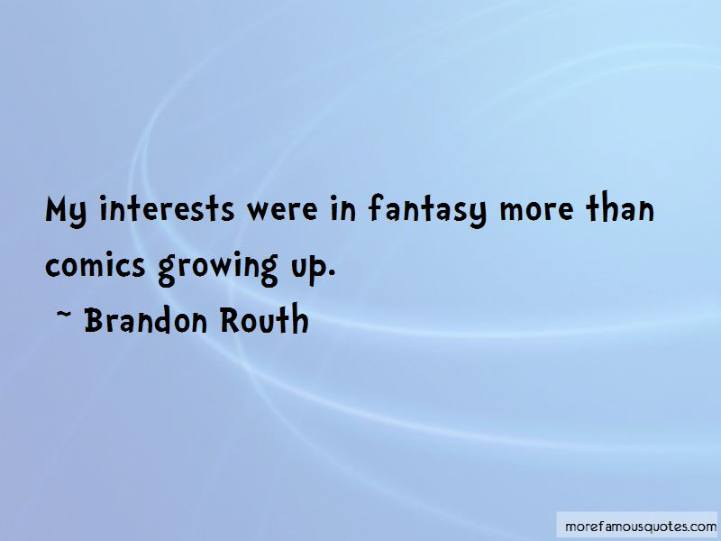 Brandon Routh Quotes Pictures 3