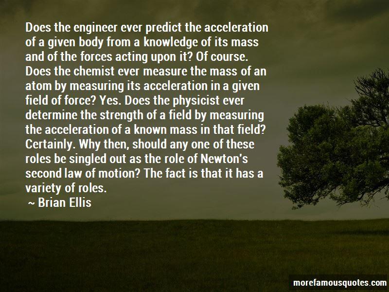 Brian Ellis Quotes