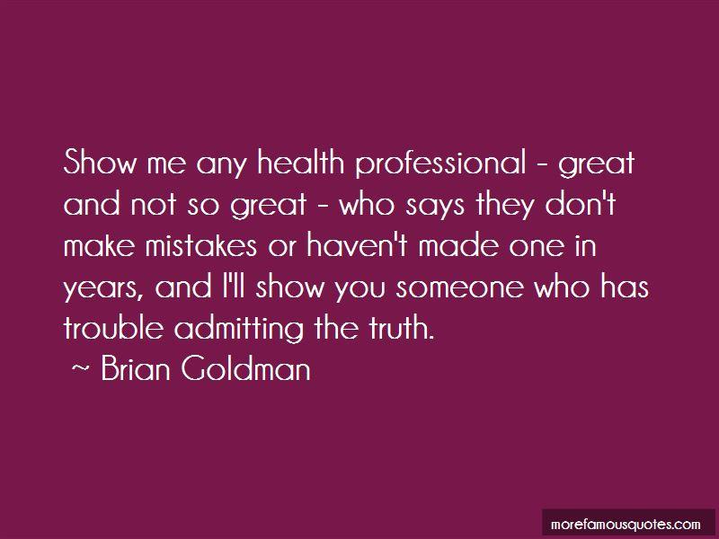Brian Goldman Quotes Pictures 3