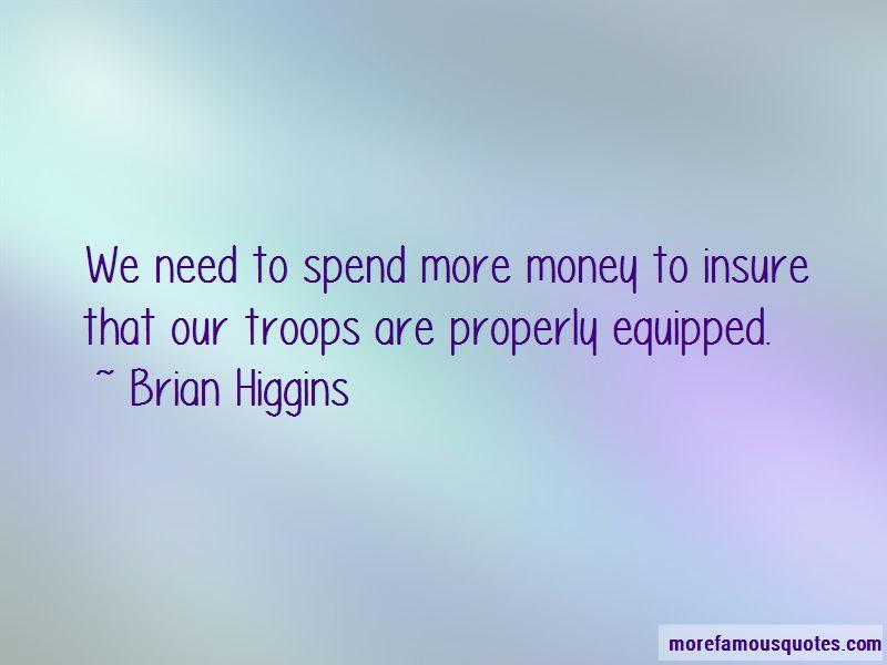 Brian Higgins Quotes Pictures 3
