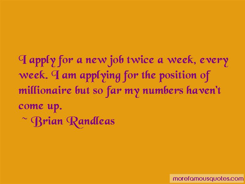 Brian Randleas Quotes Pictures 3