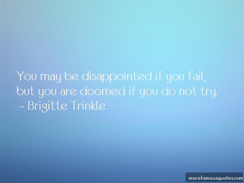 Brigitte Trinkle Quotes