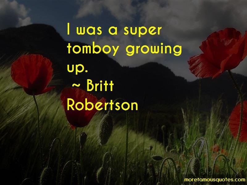 Britt Robertson Quotes Pictures 3