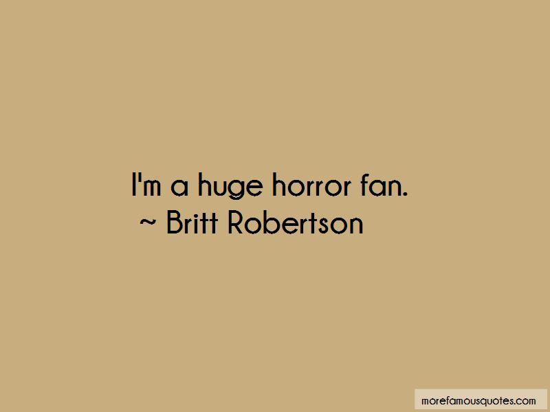 Britt Robertson Quotes Pictures 4