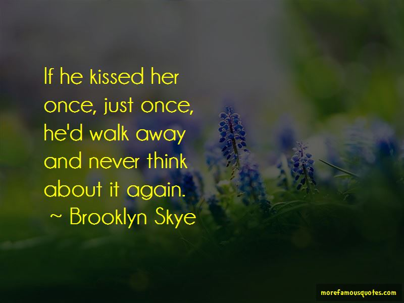 Brooklyn Skye Quotes Pictures 3