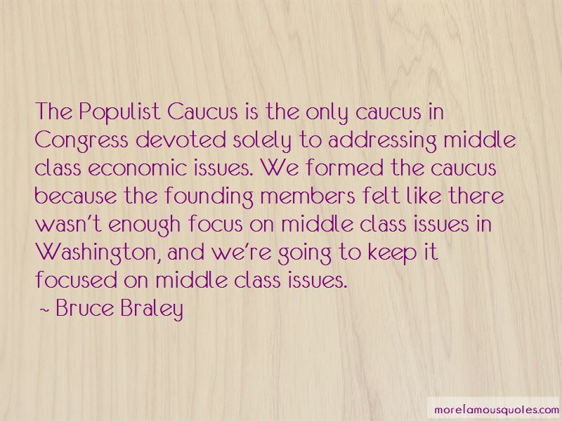 Bruce Braley Quotes Pictures 2