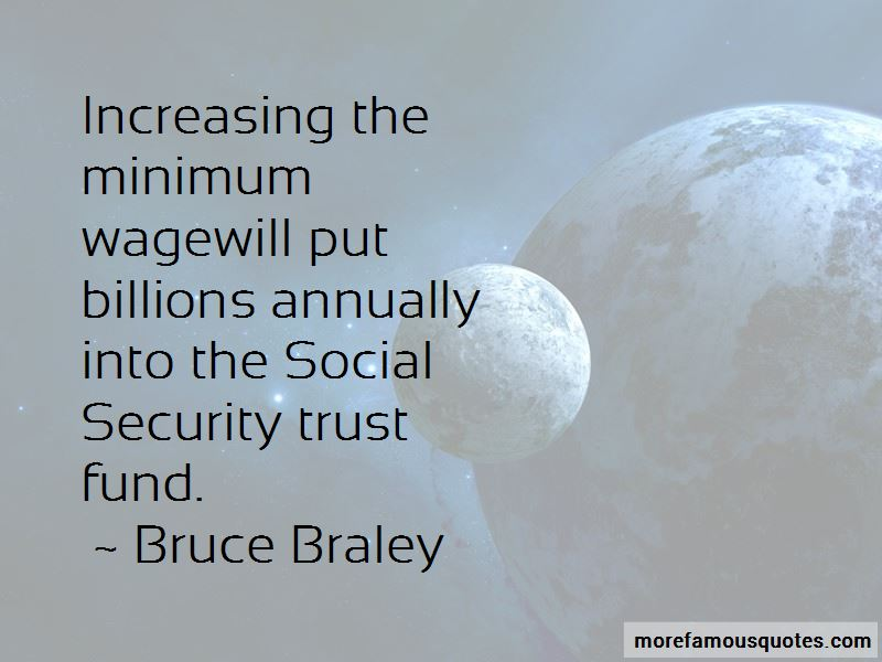 Bruce Braley Quotes Pictures 4