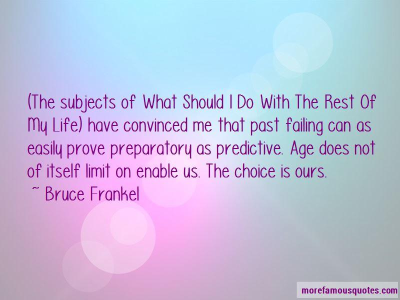 Bruce Frankel Quotes