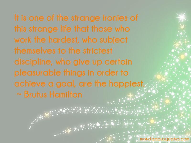 Brutus Hamilton Quotes