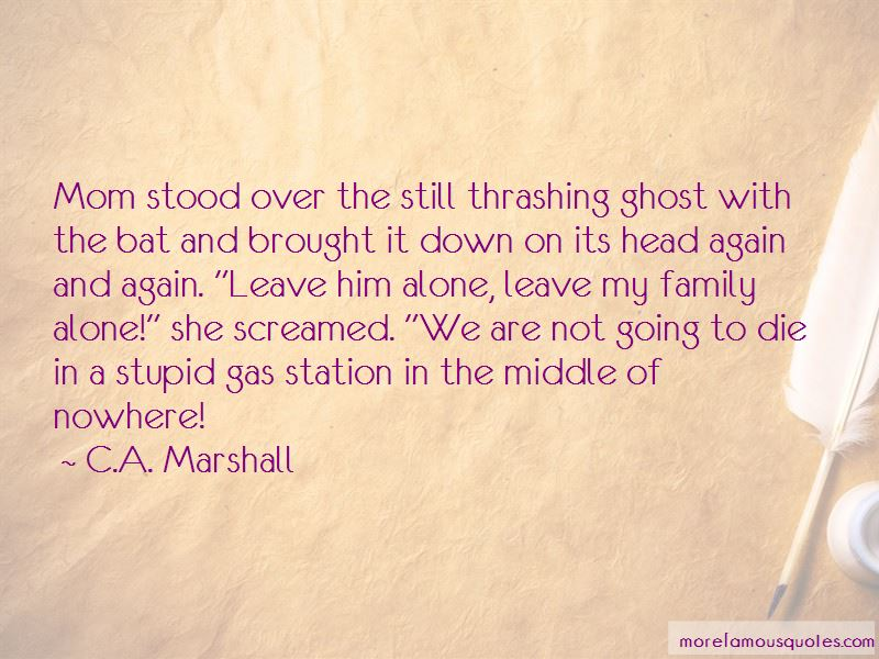 C.A. Marshall Quotes