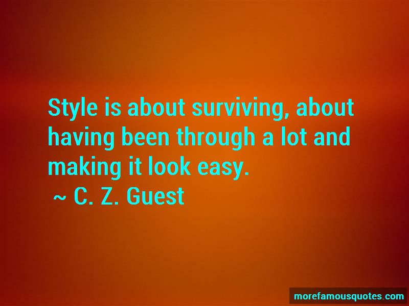 C. Z. Guest Quotes Pictures 2