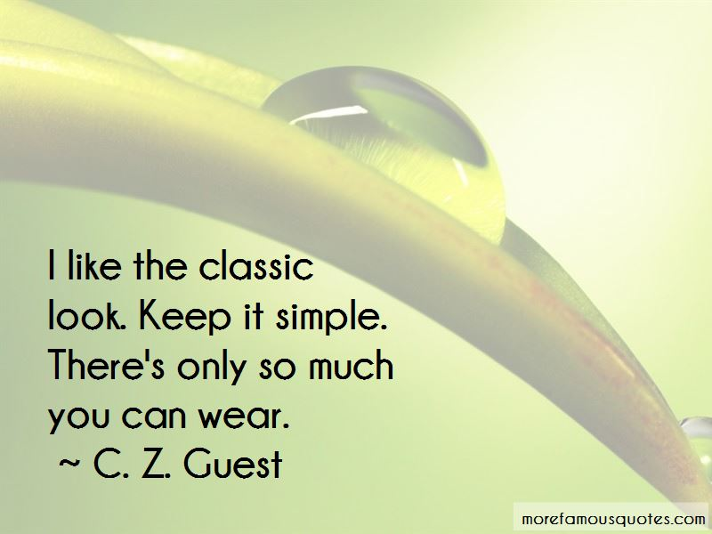 C. Z. Guest Quotes Pictures 3