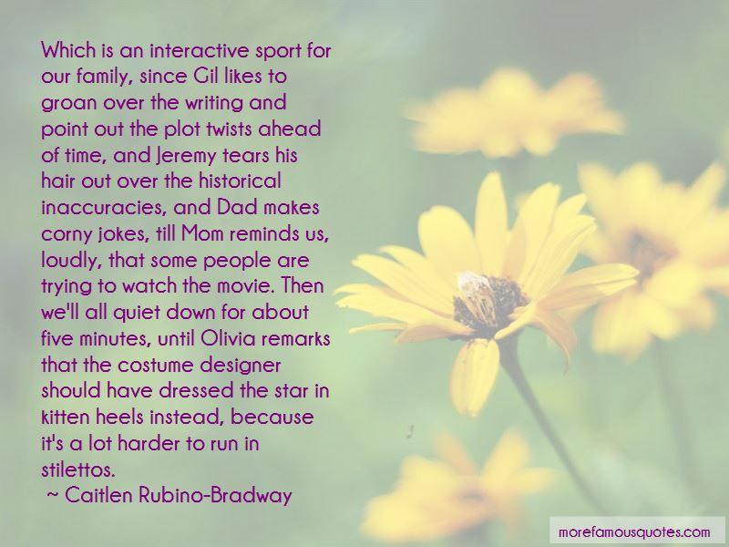 Caitlen Rubino-Bradway Quotes