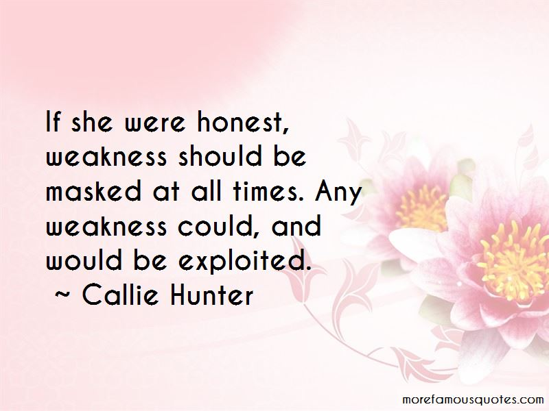 Callie Hunter Quotes Pictures 4