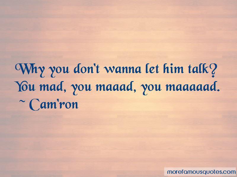 Cam'ron Quotes