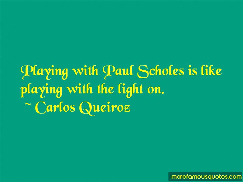 Carlos Queiroz Quotes