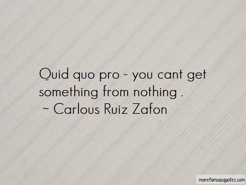 Carlous Ruiz Zafon Quotes
